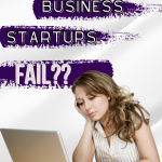 Why do Business Startups fail?